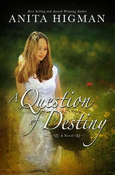 FREE on 3/27/15: A Question of Destiny - Kindle edition by Anita Higman. Confirm price before purchase.