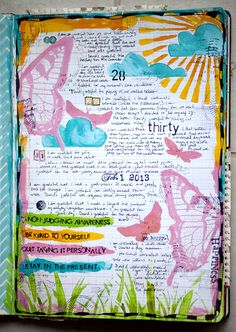 gratitude art journal. First create background with plenty of writing room. Then add to it each day beginning with the date.