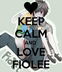 Keep Calm And Love Fiolee by zPoxi