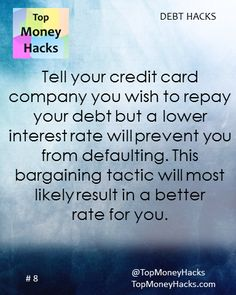 Tell your credit card company you wish to repay your debt but a lower interest rate will prevent you from defaulting. This bargaining tactic will most likely result in a better rate for you, allowing you to save money while you become debt free. ---- Read more: https://topmoneyhacks.com/2016/08/05/a-lower-rate-will-prevent-default-how-to-bargain-a-lower-interest-rate-on-credit-card-debt/ ------ #Frugal #MoneyHacks #Lifehacks