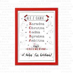 """Piękny plakat z zabawnie ułożonym tekstem.  """"Ale z ciebie ZOŁZA! I taką Cię kocham!"""" - Bo przecież wszyscy kochają ZOŁZY. <3 Books, Libros, Book, Book Illustrations, Libri"""