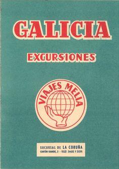 Galicia, excursiones. -- La Coruña : Viajes Meliá, D. L. 1961 (La Coruña : Lit. e Imp. Roel). -- [4] p. : il., fot. ; 16 cm. 1. Excursionismo -Galicia - Programas Hiking, Viajes
