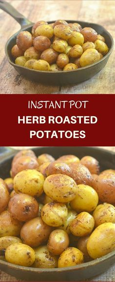 Instant Pot Herb Roasted Potatoes made easy in a pressure cooker. All you need is 15 minutes to turn baby potatoes into crisp, fluffy, and flavorful side dish the whole family will love! via @lalainespins