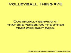 Volleyball thing #76 we've all done this before ;)