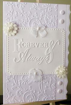 White on white wedding card - Love the sentiment using Sissix EF