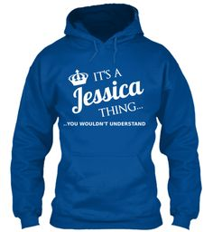 Jessica, this shirt is for you!  UNIQUE LIMITED EDITION HOODIE ONLY $39.45 - ends soon in a few days, so get YOURS NOW before it's gone!   We also have T-shirt, vest top, jumper and other colors in many sizes(Up to 3XL).  We ship internationally !