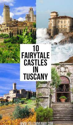time to Travel To Italy To Italy To Italy amalfi coast To Italy budget To Italy cheap To Italy clothes To Italy outfits To Italy packing To Italy places to visit To Italy tips To Italy with kids 10 Fairytale Castles in Tuscary Travel Tips For Europe, Road Trip Europe, Italy Travel Tips, Europe Destinations, Travel Guide, Cool Places To Visit, Places To Travel, Tuscany Italy, Sorrento Italy