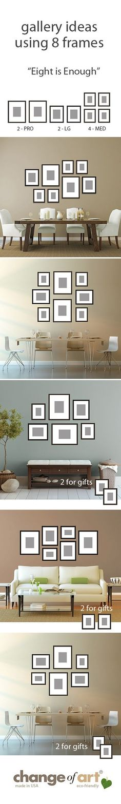 "Just a few #gallery wall ideas for Change of Art's ""Eight is Enough"" gallery grouping of 8 #GalleryFrames. Every frame comes with its own templates, so hanging's a piece of cake. Nice and flexible - t (Wall Diy Ideas)"