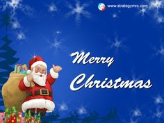 Strategy MRC says to you A Peaceful Christmas and A happy and prosperous New Year to you. May we allbe seven times better off at this time next year !