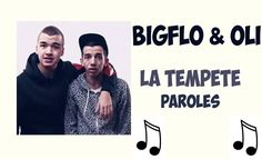 Bigflo & Oli - La Tempête [Paroles]