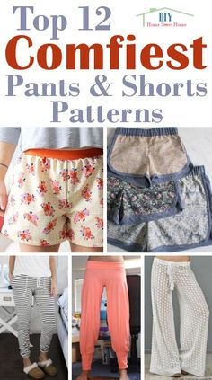 DIY Home Sweet Home: Top 12 Comfiest Pants & Shorts Patterns