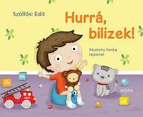 Szöllősi Edit: Hurrá, bilizek!