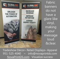 New life can be brought to boring banners using fabric and unlimited colors & graphics!