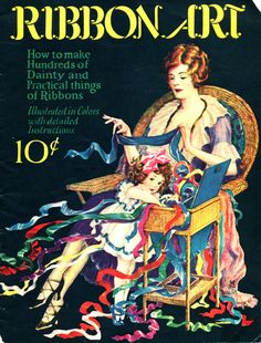 1920s Flapper Era RIBBON ART Sculpture Design Book - Hats, Sashes, Accessories and so much more! So fun and inspirational.
