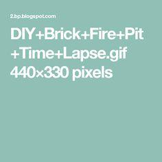 DIY+Brick+Fire+Pit+Time+Lapse.gif 440×330 pixels