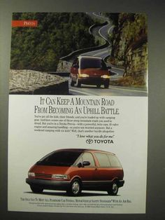 This listing is for a vintage paper advertisement. This is a 1993 ad for a Toyota Previa! The size of the ad is approximately The caption for this ad is 'It can keep a mountain road from becoming an uphill battle' The ad is in gr. Toyota Previa, Advertising, Ads, Custom Vans, Car Photos, Campervan, Vintage Paper, Battle, Image