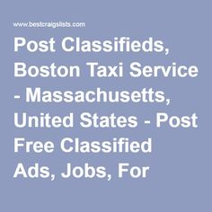 Free Cassifieds United States Massachusetts is a community classifieds site. Post United States Massachusetts classified ads for free. Free Classified Ads, Minivan, Taxi, Massachusetts, Boston, United States, Real Estate, Community, Vehicles