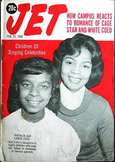 Natalie Cole and Carol Cole are Two Children of Singing Celebrities - Jet Magazine, February 1960 Jet Magazine, Black Magazine, Ebony Magazine Cover, Magazine Covers, Natalie Cole, Vintage Black Glamour, Black Celebrities, Celebs, Black History Facts
