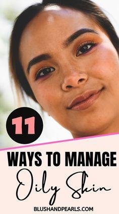 Tips For Oily Skin, Foundation For Oily Skin, Moisturizer For Oily Skin, Oily Skin Makeup, Skin Tips, Skin Care Tips, Combination Skin Care Routine, Basic Skin Care Routine, Sensitive Skin Care