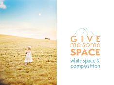 Using white (negative) space in photography tips, tricks & examples including the rule of thirds and a freebie for helping composition. http://paintthemoon.net/blog