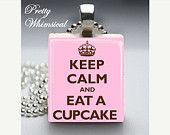 Keep Calm And Eat A Cupcake Scrabble Tile Pendant Jewelry by Pretty Whimsical