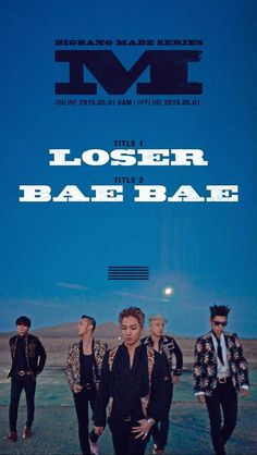 Cerca de Shibuya: Recomendación musical: Big Bang is back - Loser - Bae Bae The Bigbang Theory, Choi Seung Hyun, Music Charts, Big Bang, Daesung, Korean Bands, Jiyong, Kpop
