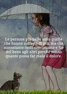 Wise Quotes, Words Quotes, Love Pain, Italian Quotes, Quotes About Everything, Something To Remember, Memories Quotes, Italian Language, Learning Italian