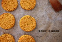 Vegan burger di quinoa e verdure - Senza glutine