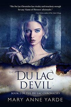 The Du Lac Devil: Book 2 of The Du Lac Chronicles by Mary... https://www.amazon.com/dp/B01N0FW1RU/ref=cm_sw_r_pi_dp_x_jLTWybPH1E0RR