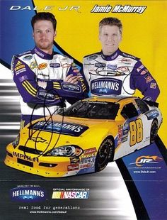 2010 Dale Jr. & Jamie McMurray #88 Hellmann's Mayo NASCAR 8.5X11 Hero Card *2X SIGNED* by Trackside Autographs. $69.95. For your viewing pleasure: *2X AUTOGRAPHED* 2010 Dale Jr & Jamie McMurray #88 HELLMANN'S 8.5X11 Hero Card. This NASCAR driver card was hand-signed by both Dale and Jamie through a well-respected member of Global Authentication. You will receive a Certificate of Authenticity (COA) with your purchase, and we also offer a 100% life-time guarantee ...