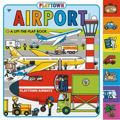 Playtown: Airport (revised edition): A Lift-the-Flap book Price:$9.99
