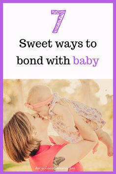 Are you looking for things to do with your infant. Check out my list of 7 sweet activities for mom and baby bonding time. #baby #infant #newbaby #bonding