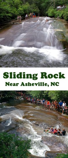 Sliding Rock, North Carolina. Slide down the chilly water in Pisgah National Forest. Info: http://www.romanticasheville.com/sliding_rock_north_carolina.htm