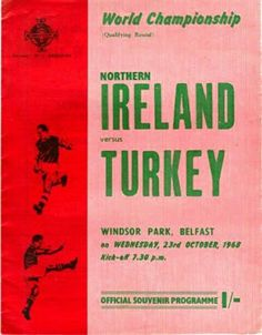 N. Ireland 4 Turkey 1 in Oct 1968 at Windsor Park. The programme cover for the World Cup Qualifier.