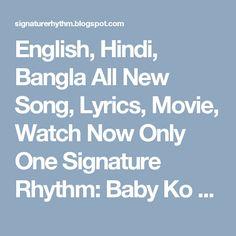 English, Hindi, Bangla All New Song, Lyrics, Movie, Watch Now Only One Signature Rhythm: Baby Ko Bass Pasand Hai Lyrics