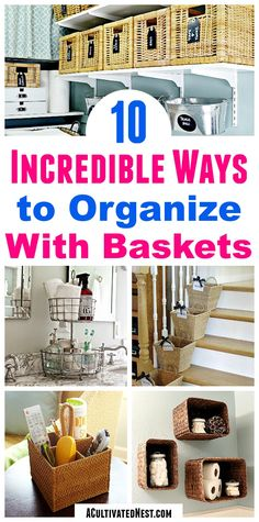 10 Ways To Organize With Baskets- You don't have to spend a lot to get your home organized! Instead, organize the frugal (and pretty) way by using baskets! | laundry room organization, bathroom organization, refrigerator organization, inexpensive ways to organize, #organizing #organization #organize #homeOrganization #organizingTips via @ACultivatedNest