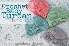 Crochet Baby Turban Tutorial! #crochet #DIY http://thismamamakesstuff.com/crochet-baby-turban-pattern-tutorial/