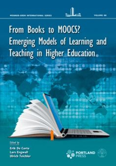 From Books to MOOCs? Emerging Models of Learning and Teaching in Higher Education Educational Technology, New Technology, Massive Open Online Courses, Higher Education, University, Teaching, Models, Books, Libros