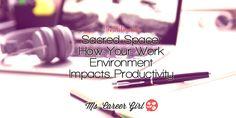 Keep your workspace sacred.