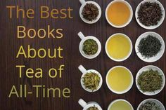 THE BEST BOOKS ABOUT TEA OF ALL-TIME http://www.bookscrolling.com/the-best-books-about-tea-of-all-time/