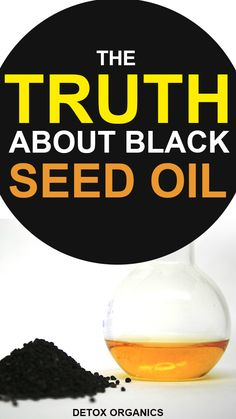 The Truth About Black Seed Oil Benefits and Dangers) Full Body Cleanse, Detox Your Body, Weight Loss Drinks, Weight Loss Smoothies, Benefits Of Black Seed, Detox Organics, Superfood Powder, Oil Benefits, Health Benefits