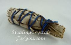 Cleansing crystals: Use Sage to smudge your crystals, your meditation or healing area and your home to remove negative energy.