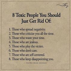 Inspirational Positive Quotes 8 Toxic People You Should Just Get Rid Of ift tt QuotesViral net: QuotesViral, Number One Source For daily Quotes. Leading Quotes Magazine & Database, Featuring best quotes from around the world. Wisdom Quotes, True Quotes, Words Quotes, Quotes To Live By, Sayings, Hustle Quotes, Talkshit Quotes, Funny Quotes, Drama Free Quotes