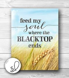 Country music song quote Country Wheatfield KEITH by SpoonLily, $15.00