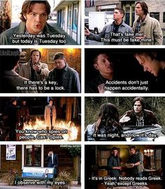 I love Supernatural logic. And the key and lock one is from the most hilarious episode they have ever made.