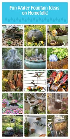 24 fun water fountain ideas --- http://www.hometalk.com/b/620411/water-fountain-fun