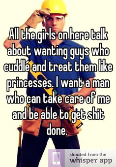 I want a man to take care of me