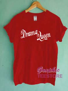 A Little Bit Dramatic T-Shirt Drama Queen Top Princess Diva Funny