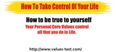 How to be true to yourself Your Personal Core Values control all that you do in Life. Yoga Teacher Training Rishikesh, Yoga Teacher Training India, Personality Assessment Test, Cosmetic Dental Clinic, Personal Core Values, Yoga India, Rishikesh India, Happy Life Quotes, Important Things In Life