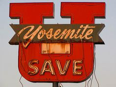 "Yosemite U Save - Modesto, California    This one has lived a pretty rough life it looks like. The ""rope"" lighting as a replacement for the neon tubing leaves a little to be desired:-)"